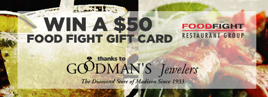 Win a $50 Food Fight Restaurant Gift Card/Goodmans